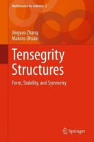 Tensegrity Structures: Form, Stability, And Symmetry