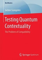 Testing Quantum Contextuality: The Problem Of Compatibility