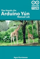 The Hands-On Arduino Yún Manual Lab