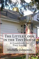 The Little Cook In The Tiny House