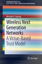 Wireless Next Generation Networks: A Virtue-Based Trust Model