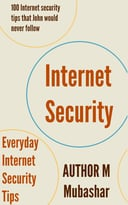 100 Internet Security Tips That John Would Never Follow