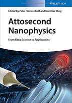 Attosecond Nanophysics: From Basic Science To Applications