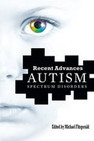 Autism Spectrum Disorder: Recent Advances Ed. By Michael Fitzgerald