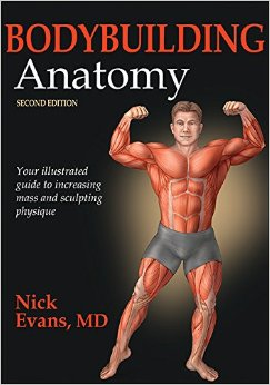 Bodybuilding Anatomy, 2Nd Edition