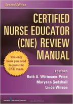 Certified Nurse Educator (Cne) Review Manual, 2nd Edition