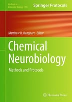 Chemical Neurobiology: Methods And Protocols