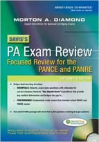 Davis'S Pa Exam Review: Focused Review For The Pance And Panre, 2 Edition