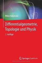 Differentialgeometrie, Topologie Und Physik