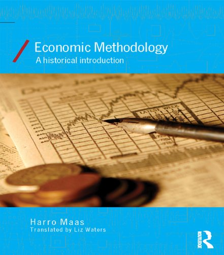 Economic Methodology: A Historical Introduction