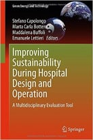 Improving Sustainability During Hospital Design And Operation: A Multidisciplinary Evaluation Tool