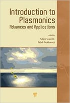 Introduction To Plasmonics: Advances And Applications