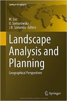 Landscape Analysis And Planning: Geographical Perspectives