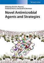 Novel Antimicrobial Agents And Strategies