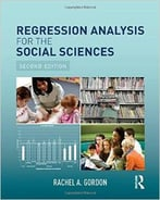 Regression Analysis For The Social Sciences, 2 Edition
