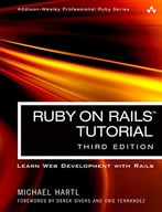 Ruby On Rails Tutorial: Learn Web Development With Rails (3rd Edition)