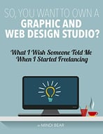 So, You Want To Own A Graphic And Web Design Studio?