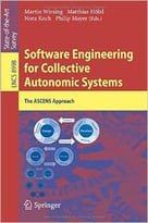 Software Engineering For Collective Autonomic Systems: The Ascens Approach