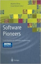 Software Pioneers: Contributions To Software Engineering By Manfred Broy