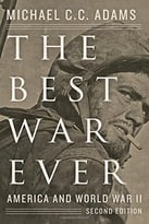The Best War Ever: America And World War Ii, Second Edition