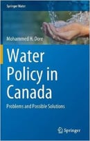 Water Policy In Canada: Problems And Possible Solutions