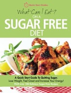 What Can I Eat On A Sugar Free Diet?