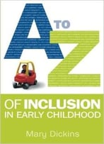 A – Z Of Inclusion In Early Childhood