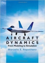 Aircraft Dynamics: From Modeling To Simulation