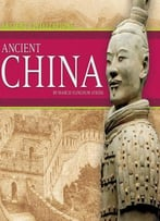 Ancient China (Ancient Civilizations)