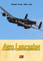 Avro Lancaster (Aircraft Of World War Ii Book 16)