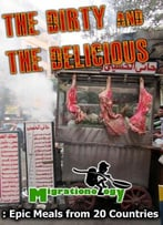 Dirty And Delicious Street Food Of The World 2012