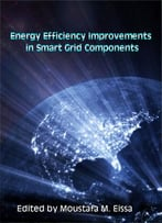 Energy Efficiency Improvements In Smart Grid Components Ed. By Moustafa M. Eissa