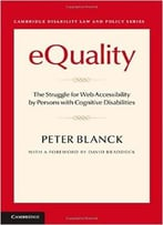 Equality: The Struggle For Web Accessibility By Persons With Cognitive Disabilities