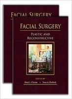 Facial Surgery: Plastic And Reconstructive