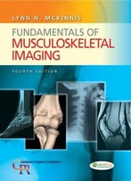 Fundamentals Of Musculoskeletal Imaging (4th Edition)