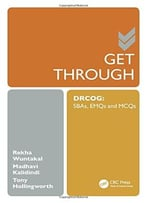Get Through Drcog: Sbas, Emqs And Mcqs