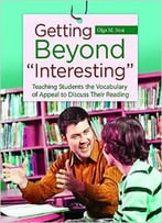 Getting Beyond Interesting: Teaching Students The Vocabulary Of Appeal To Discuss Their Reading