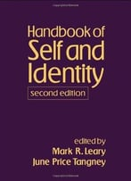 Handbook Of Self And Identity (2nd Edition)