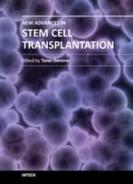 New Advances In Stem Cell Transplantation By Taner Demirer