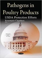 Pathogens In Poultry Products: Usda Protection Efforts