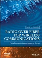 Radio Over Fiber For Wireless Communications