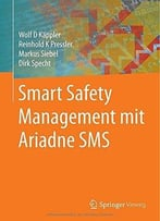 Smart Safety Management Mit Ariadne Sms