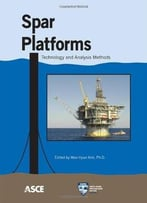 Spar Platforms: Technology And Analysis Methods