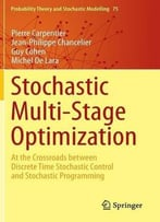 Stochastic Multi-Stage Optimization