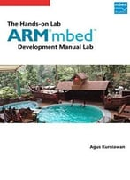 The Hands-On Arm Mbed Development Lab Manual