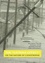 The Katrina Effect: On The Nature Of Catastrophe