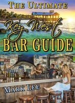 The Ultimate Key West Bar Guide