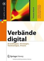 Verbände Digital: Grundlagen, Strategie, Technologie, Praxis