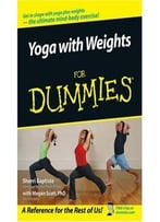 Yoga With Weights For Dummies By Megan Scott