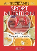 Antioxidants In Sport Nutrition